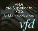 VFDs are sperior to LCD