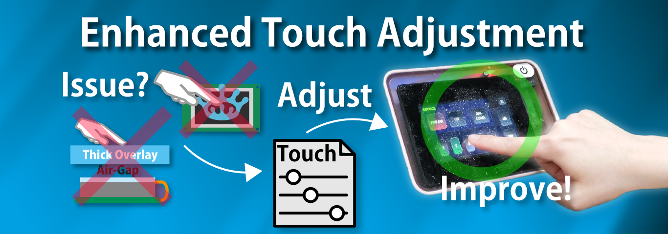 Learn More About Touch Improvement
